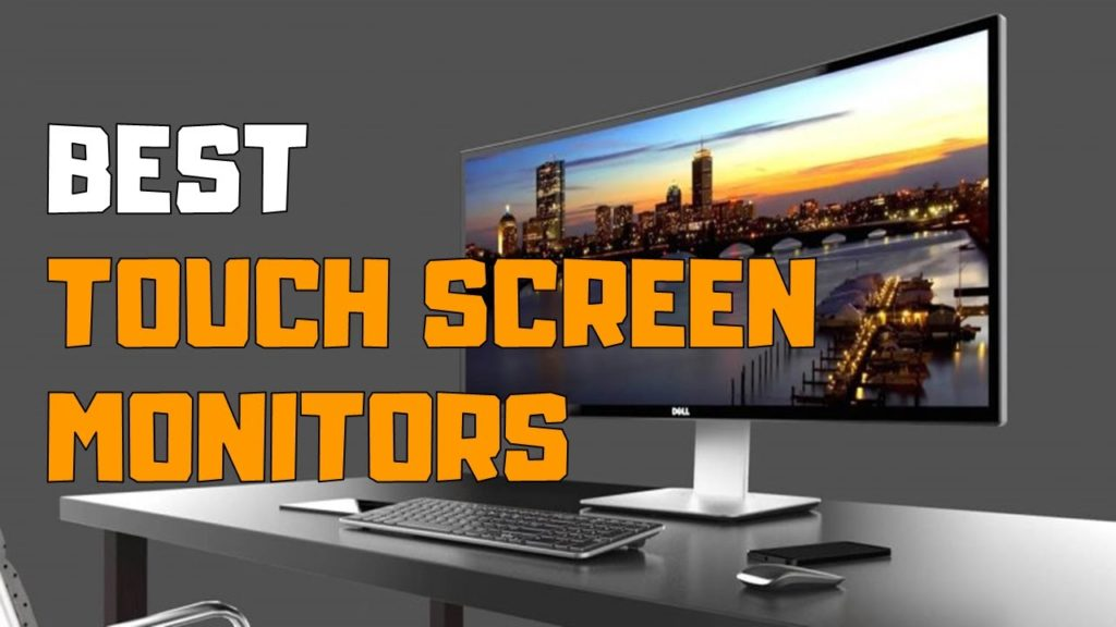 Best Touch Screen Monitor